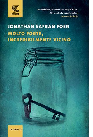 """La copertina del libro """"Molto forte, incredibilmente vicino"""" di Jonathan Safran Foer (Guanda)"""