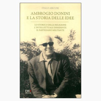 """""""AMBROGIO DONINI E LA STORIA DELLE IDEE"""" DI I. ARCURI"""