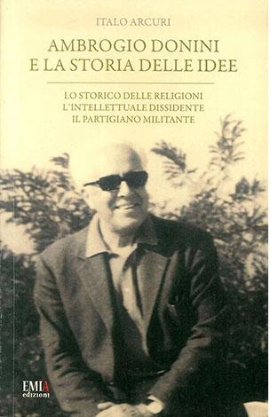 """La copertina del libro """"Ambrogio Donini e la storia delle idee"""" di Italo Arcuri (Emia)"""