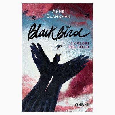 """La copertina del libro """"BlackBird"""" di Anne Blankman (Giunti)"""