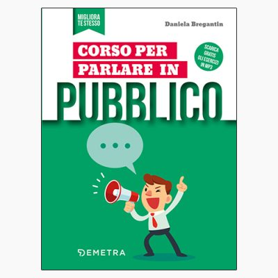 """La copertina del libro """"Corso per parlare in pubblico"""" di Daniela Bregantin (Demetra)"""