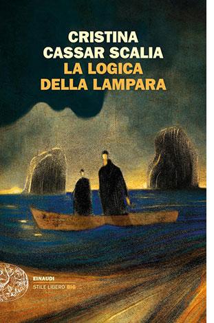 """La copertina del libro """"La logica della lampara"""" di Cristina Cassar Scala (Einaudi)"""