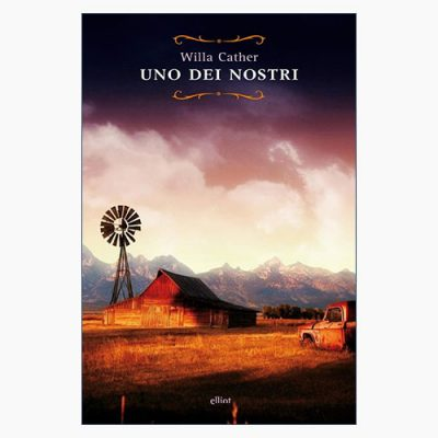 """UNO DEI NOSTRI"" DI WILLA CATHER"