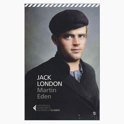 """MARTIN EDEN"" DI JACK LONDON"