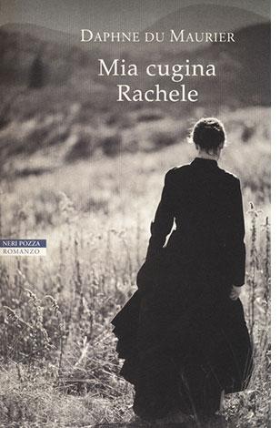 """La copertina del libro """"Mia cugina Rachele"""" di Daphne Du Maurier (Neri Pozza)"""