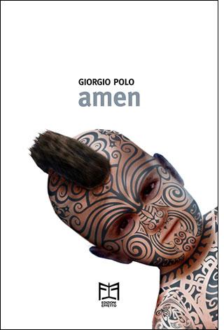 """La copertina del libro """"Amen"""" di Giorgio Polo (Edizioni Effetto)"""