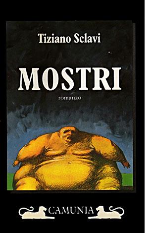 """La copertina del libro """"Mostri"""" di Tiziano Sclavi (Camunia)"""