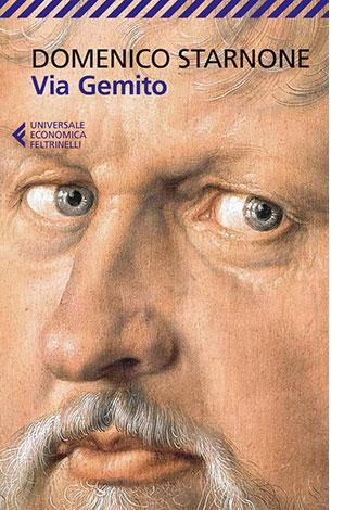 """La copertina del libro """"Via Gemito"""" di Domenico Starnone (Feltrinelli)"""