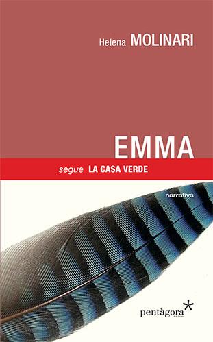 """La copertina del libro """"Emma. Segue La casa verde"""" di Helena Molinari (Pentàgora)"""