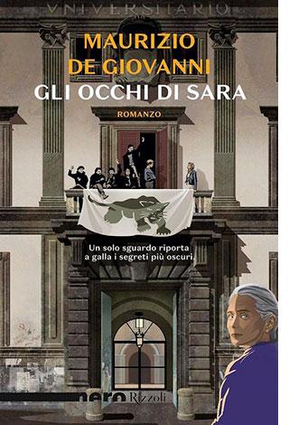 """La copertina del libro """"Gli occhi di Sara"""" di Maurizio De Giovanni (Rizzoli)"""