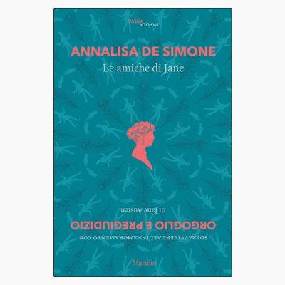 """""""LE AMICHE DI JANE"""" DI ANNALISA DE SIMONE"""