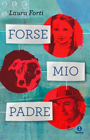 """La copertina del libro """"Forse mio padre"""" di Laura Forti (Giuntina)"""