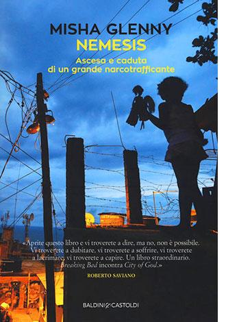 """La copertina del libro """"Nemesis"""" di Misha Glenny (Baldini+Castoldi)"""