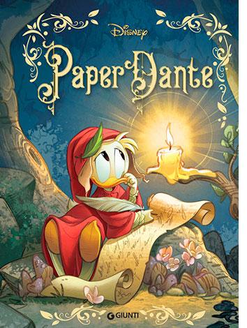 """La copertina del libro """"PaperDante"""" di Walt Disney (Giunti)"""