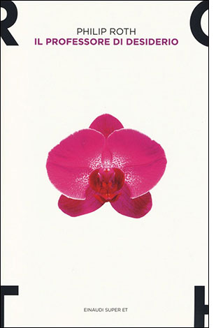 """La copertina del libro """"Il professore di desiderio"""" di Philip Roth (Einaudi)"""
