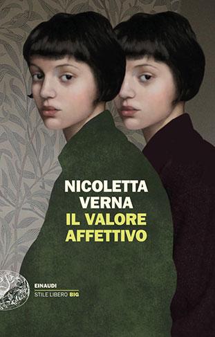"""La copertina del libro """"Il valore affettivo"""" di Nicoletta Verna (Einaudi)"""