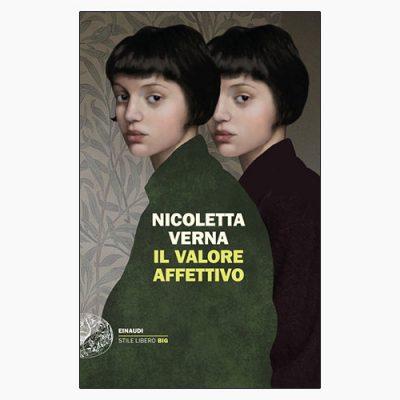 NICOLETTA VERNA, OPERA PRIMA DI GRANDE VALORE (AFFETTIVO)