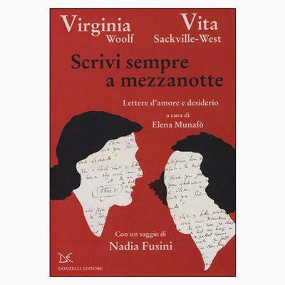 """La copertina del libro """"Scrivi sempre a mezzanotte"""" di Vita Sackville-West e Virginia Woolf (Donzelli)"""