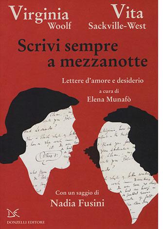 """La copertina del libro """"Scrivi sempre a mezzanotte"""" di Virginia Woolf e Vita Sackville-West (Donzelli Editore)"""