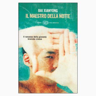 """La copertina del libro """"I maestri della notte"""" di Bai Xianyong (Einaudi)"""