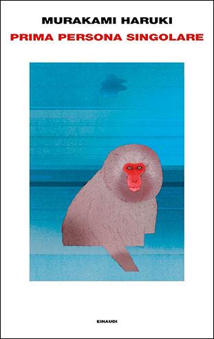 """La copertina del libro """"Prima persona singolare"""" di Murakami Haruki (Einaudi)"""