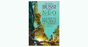 """La copertina del libro """"N.E.O. La caduta del sole di ferro"""" di Michel Bussi (edizioni e/o)"""