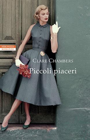 """La copertina del libro """"Piccoli piaceri"""" di Clare Chambers (Neri Pozza)"""