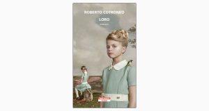 """La copertina del libro """"Loro"""" di Roberto Cotroneo (Neri Pozza)"""