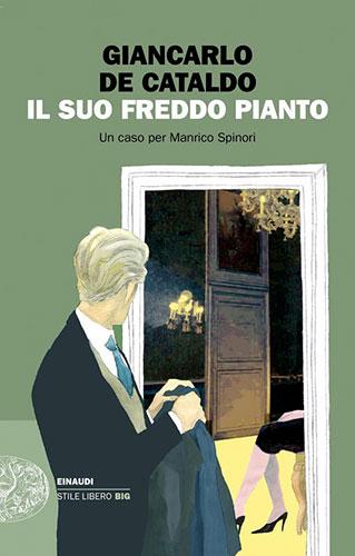 """La copertina del libro """"Il suo freddo pianto"""" di Giancarlo De Cataldo (Einaudi)"""