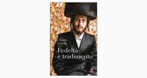 """La copertina del libro """"Fedeltà e tradimento"""" di Chaim Grade (Giuntina)"""