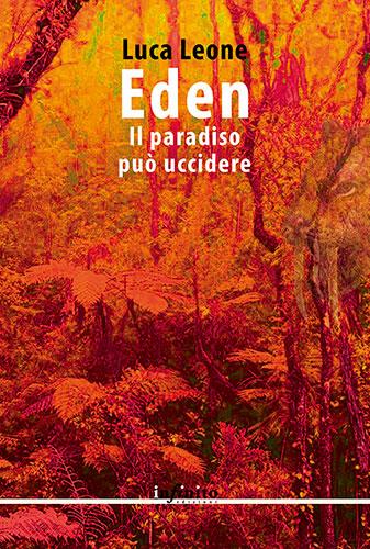 """La copertina del libro """"Il paradiso può uccidere"""" di Luca Leone (Infinito Edizioni)"""