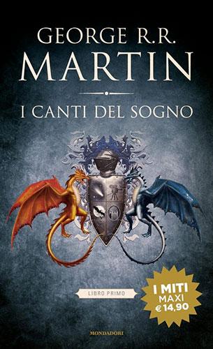 """La copertina del libro """"I canti del sogno"""" di George R. R. Martin (Mondadori)"""
