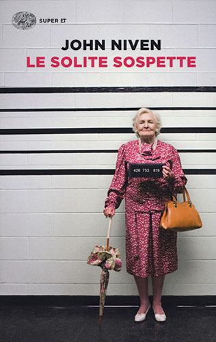 """La copertina del libro """"Le solite sospette"""" di John Niven (Einaudi)"""