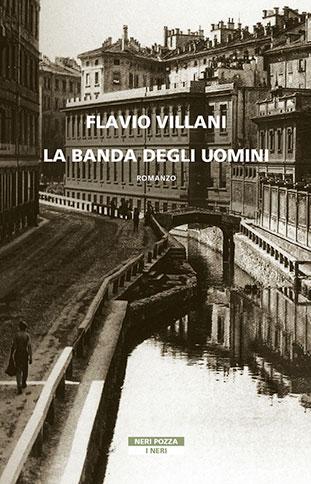 """La copertina """"La banda degli uomini"""" di Flavio Villani (Beat)"""