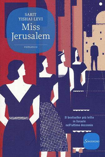 "La copertina del libro ""Miss Jerusalem"" di Sarit Yishai-Levi (Sonzogno)"
