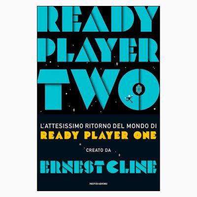 """""""READY PLAYER TWO"""". CLINE CI RIPORTA A OASIS CON UNA STORIA DAL FINALE SCONVOLGENTE"""