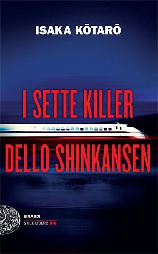 """La copertina del libro """"Il treno dello Shinkansen"""" di Isaka Kotaro (Einaudi)"""